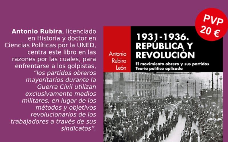 Antonio Rubira presenta en Rivas el libro '1931-1936. República y revolución'