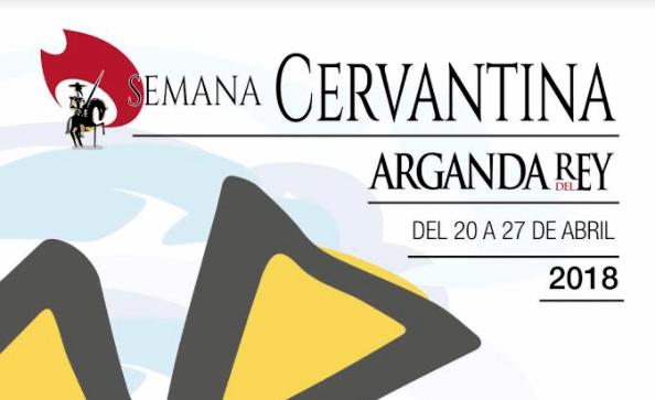 La Semana Cervantina de Arganda del Rey, del 20 al 27 de abril