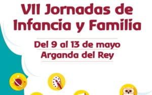 Cartel VII Jornadas Infancia y Familia de Arganda del Rey