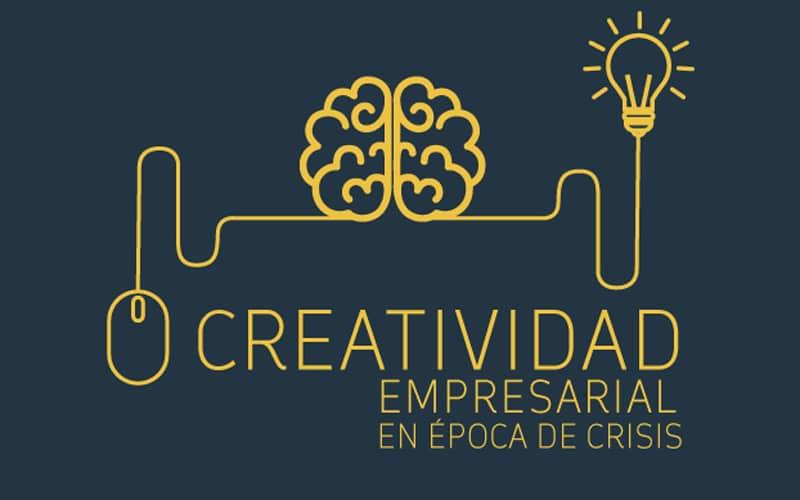 Jornada creatividad empresarial en tiempos de crisis