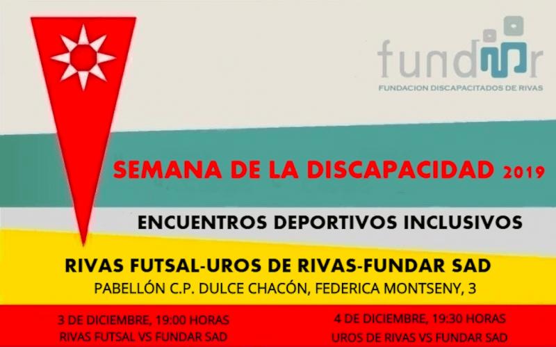 La Fundación Fundar se enfrentará al Rivas Futsal y a Uros de Rivas en el Día de la Discapacidad