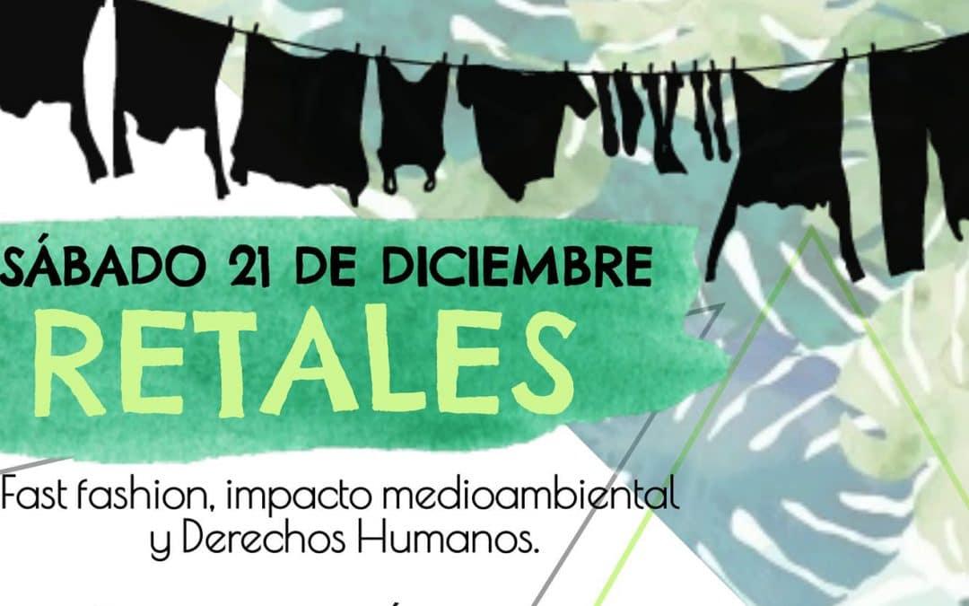 'Retales': Fast Fashion, impacto medioambiental y derechos humanos