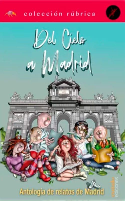 """cartel libro de relatos """"Del cielo a Madrid"""""""