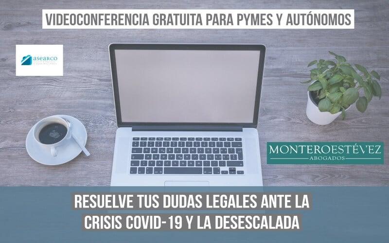 ASEARCO organiza una videoconferencia gratuita para aclarar las dudas de empresas y autónomos ante la desescalada