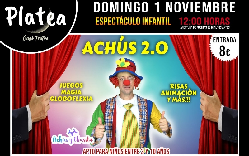 'Achús 2.0': diversión asegurada para los más pequeños en Café Teatro Platea