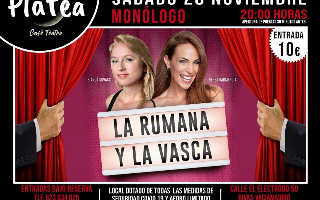 Tarde noche de humor en Café Teatro Platea con 'La rumana y la vasca'