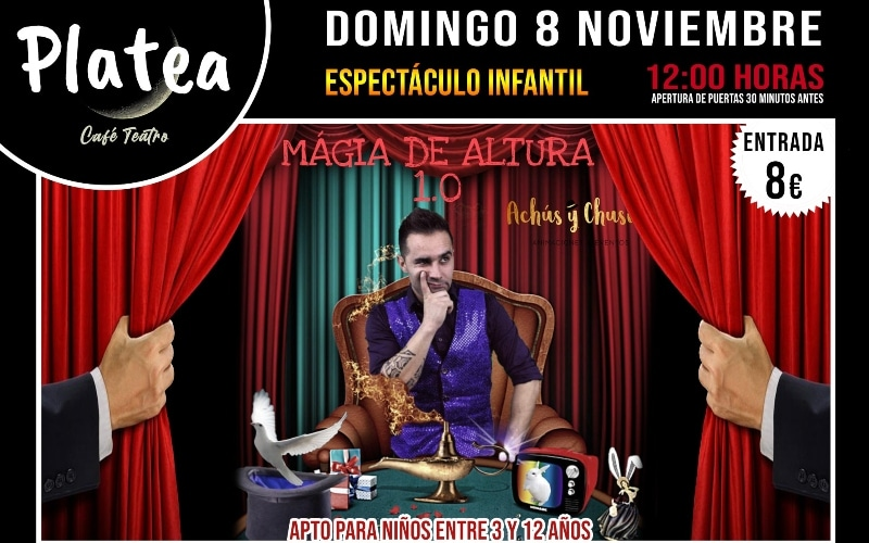 'Magia de altura 1.0': espectáculo infantil en Café teatro Platea