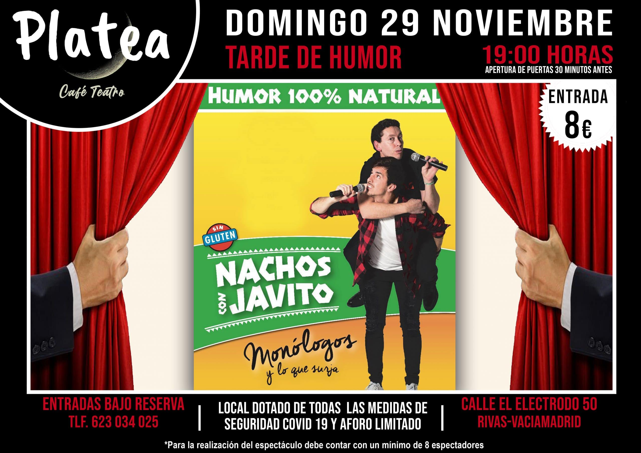 Nachos con Javito Café teatro Platea