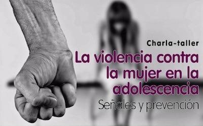 Charla-taller ´La violencia contra la mujer en la adolescencia´
