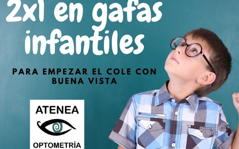 No olvides cuidar sus ojos en la vuelta al cole: 2×1 en gafas infantiles en Atenea Optometría Rivas